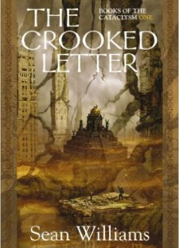 Download The Crooked Letter: Books of the Cataclysm: One