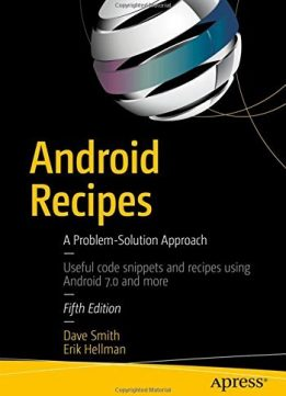 Download ebook Android Recipes: A Problem-Solution Approach, 5th Edition