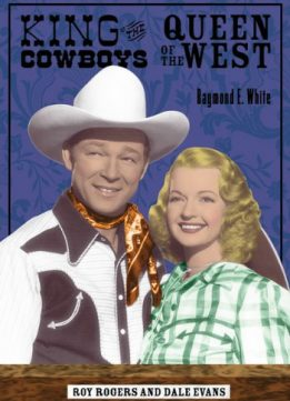 Download King of the Cowboys, Queen of the West: Roy Rogers & Dale Evans