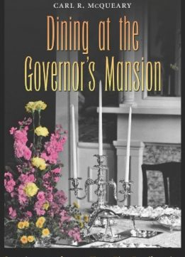 Download ebook Dining at the Governor's Mansion