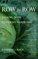 Row by Row : Talking with Kentucky Gardeners