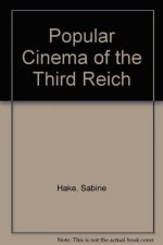 Popular Cinema of the Third Reich