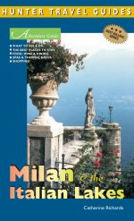 Adventure Guide to Milan and the Italian Lakes