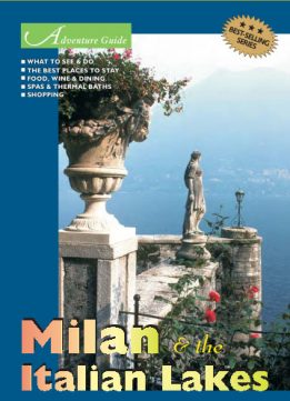 Download Adventure Guide to Milan & the Italian Lakes
