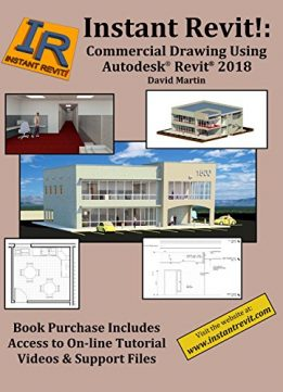 Download Instant Revit!: Commercial Drawing Using Autodesk® Revit® 2018