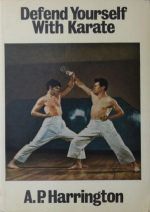 Defend Yourself with Karate