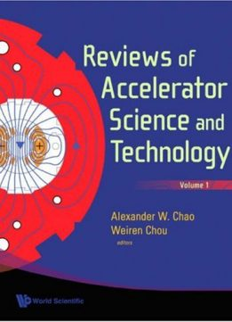 Download ebook Reviews of Accelerator Science & Technology, Volume 1