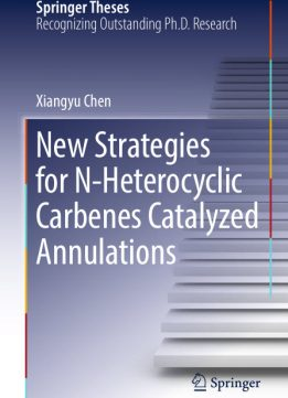 Download ebook New Strategies for N-Heterocyclic Carbenes Catalyzed Annulations