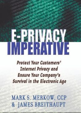 Download The E-Privacy Imperative : Protect Your Customers' Internet Privacy