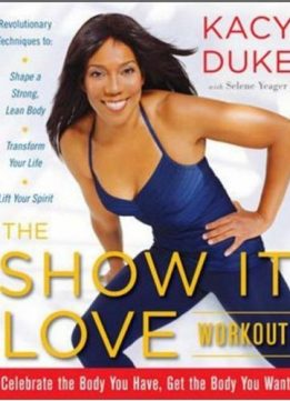Download ebook The Show it love Workout