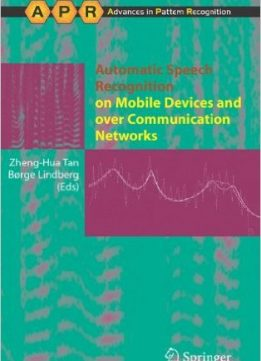 Download ebook Automatic Speech Recognition on Mobile Devices & over Communication Networks