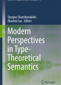 Download ebook Modern Perspectives in Type-Theoretical Semantics