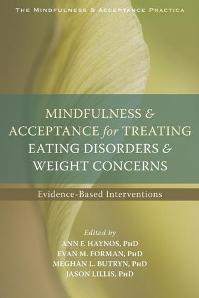 Download ebook Mindfulness & Acceptance for Treating Eating Disorders & Weight Concerns