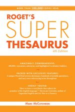 Roget's Super Thesaurus. 4th Edition