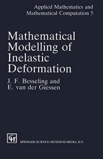 Mathematical Modelling of Inelastic Deformation