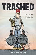 Trashed by Derf Backderf