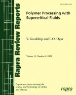 Polymer Processing with Supercritical Fluids