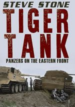 Tiger Tank: Panzers on The Eastern Front