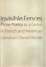 Invisible Fences: Prose Poetry as a Genre in French and American Literature