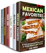 Cooking Ingenuity Box Set (6 in 1) : Over 180 Mexican
