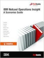 IBM Netcool Operations Insight: A Scenarios Guide