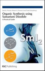 Organic Synthesis using Samarium Diiodide: A Practical Guide