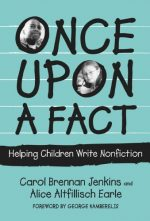 Once Upon a Fact: Helping Children Write Nonfiction (Language and Literacy)