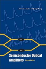 Semiconductor Optical Amplifiers, Second Edition
