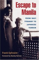 Escape to Manila: From nazi tyranny to japanese terror