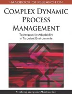 Handbook of Research on Complex Dynamic Process Management