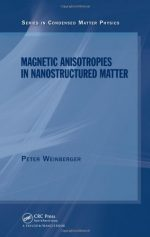 Magnetic Anisotropies in Nanostructured Matter