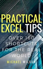 Practical Excel tips: 160+ shortcuts for the real world