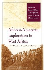 African-American Exploration in West Africa: Four Nineteenth-Century Diaries