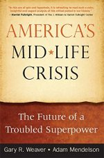 America's Midlife Crisis: The Future of a Troubled Superpower