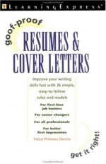Goof-Proof Resumes and Cover Letters