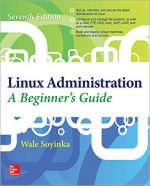 Linux Administration: A Beginners Guide