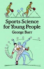 Sports Science for Young People (Dover Children's Science Books)