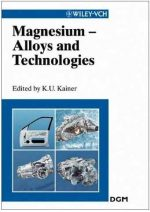 Magnesium Alloys and Technologies