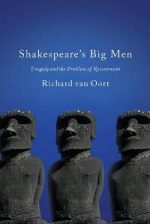 Shakespeare's Big Men : Tragedy and the Problem of Resentment