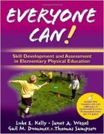Everyone Can!: Skill Development and Assessment in Elementary Physical Education