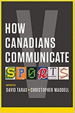 How Canadians Communicate V: Sports (Athabasca University Press)