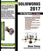 SOLIDWORKS 2017 for Designers, 15th Edition