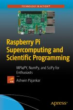 Raspberry Pi Supercomputing and Scientific Programming