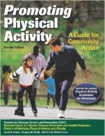 Promoting Physical Activity: A Guide for Community Action, 2nd Edition