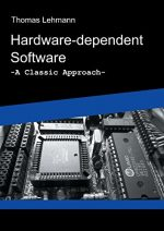 Hardware-dependent Software: A Classical Approach