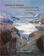 Ecology and Wonder: in the Canadian Rocky Mountain Parks World Heritage Site