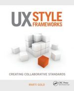 UX Style Frameworks : Creating Collaborative Standards