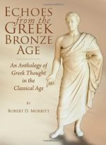 Echoes from the Greek Bronze Age