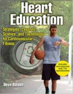 Heart Education: Strategies, Lessons, Science, and Technology for Cardiovascular Fitness