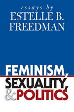 Feminism, Sexuality, and Politics: Essays